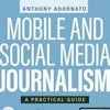 Book Release: Guide to Mobile and Social Media Journalism