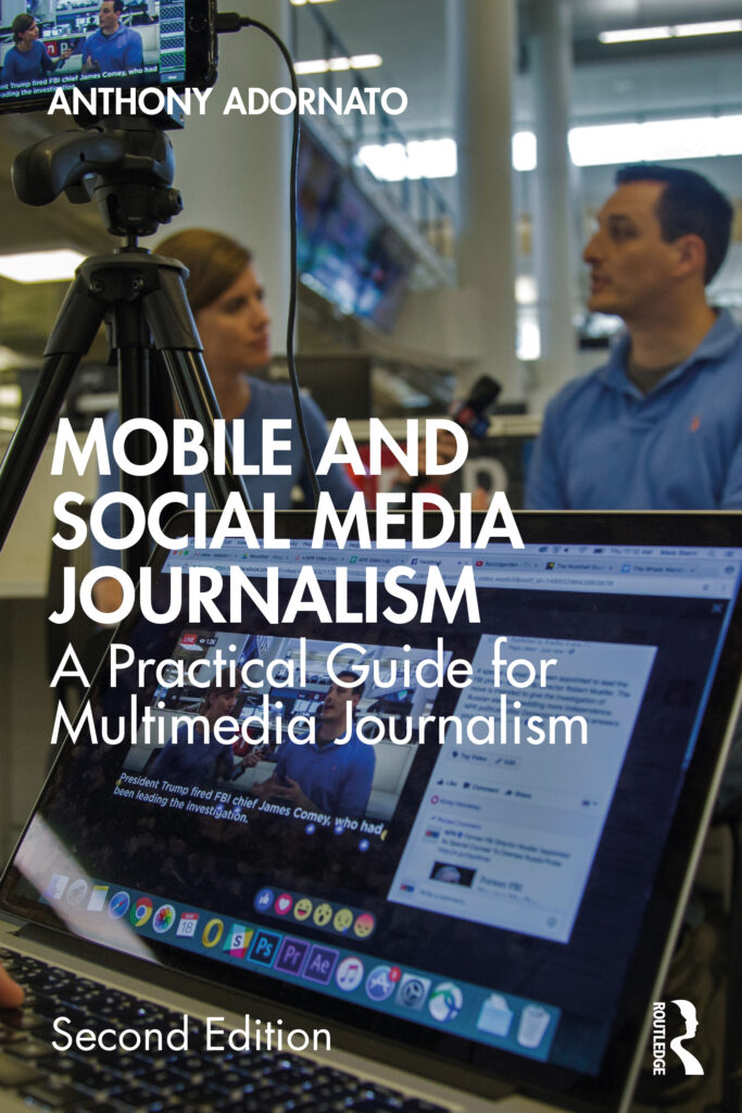 Book cover of Anthony Adornato's Mobile and Social Media Journalism